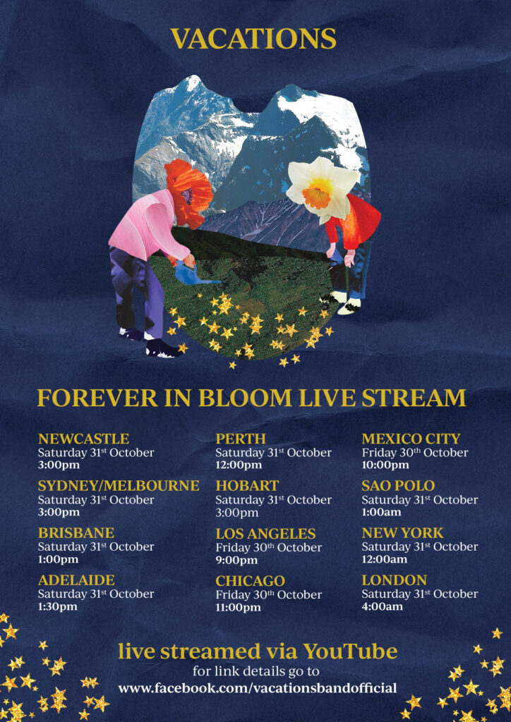 Vacations - Forever in Bloom live stream 31 Oct 2020