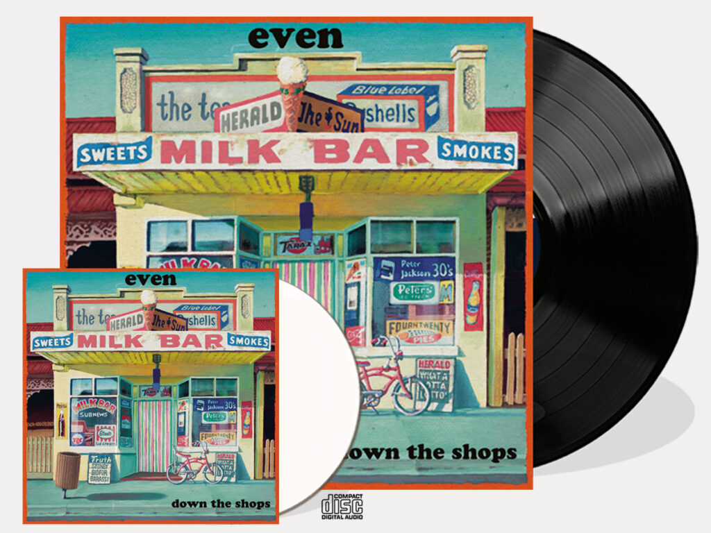 Even - Down the Shops - black vinyl + CD