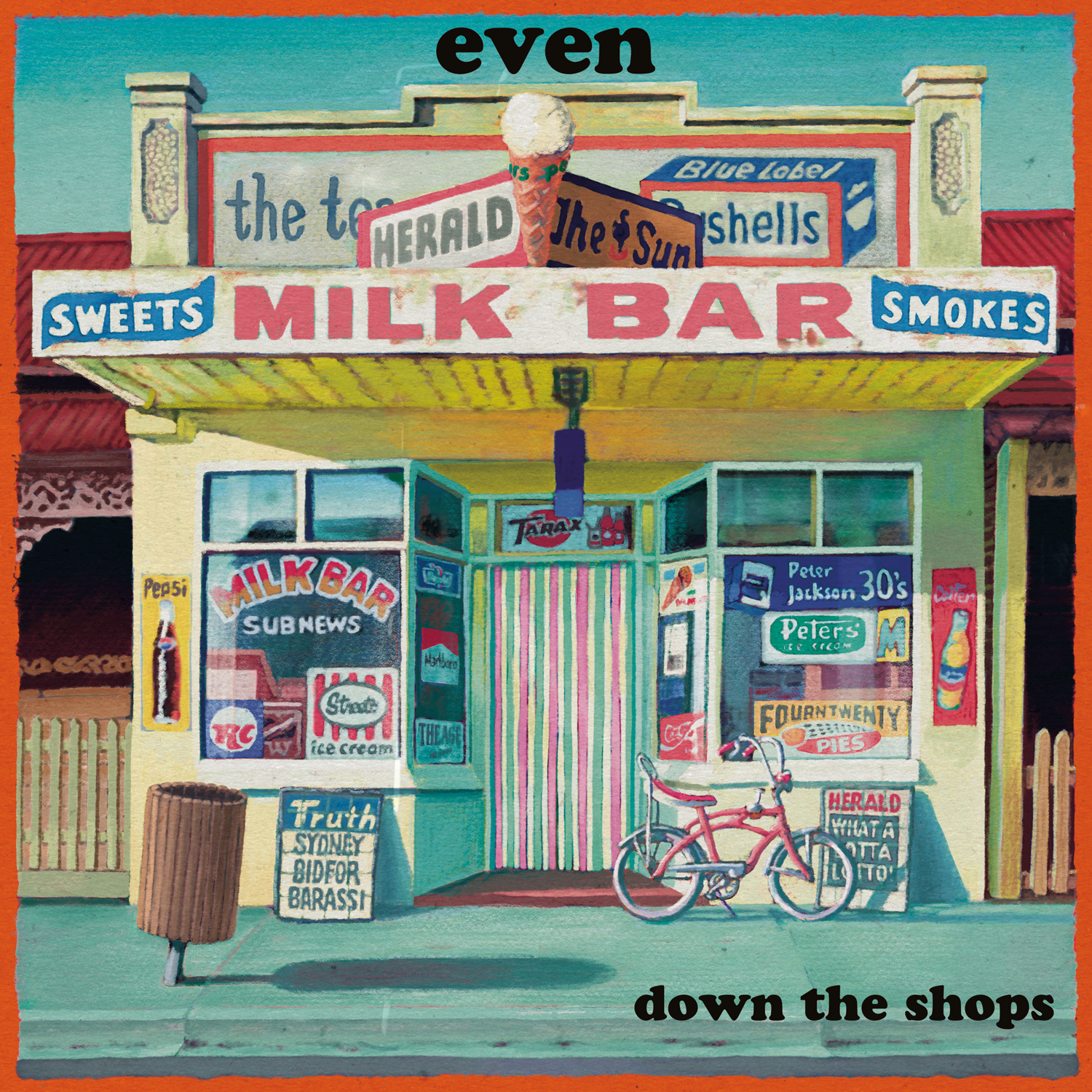 EVEN - Down the Shops