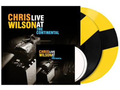 Chris Wilson - Live at the Continental - vinyl plus CD