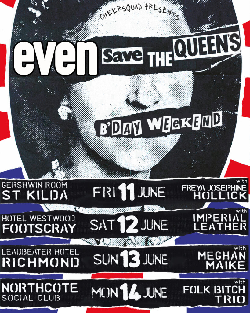 EVEN - Queen's Birthday Weekend