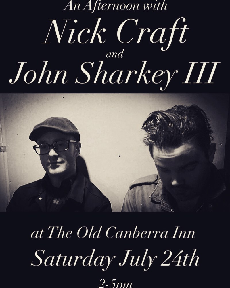 Nick Craft and John Sharkey III at The Old Canberra Inn