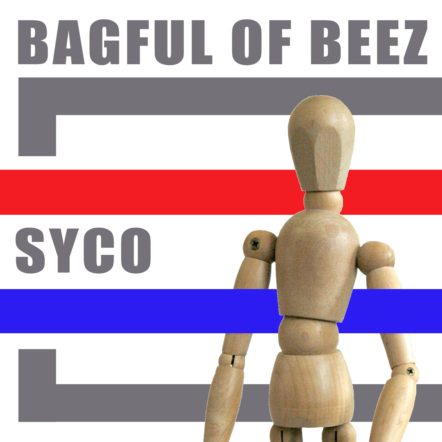 Bagful of Beez - Syco