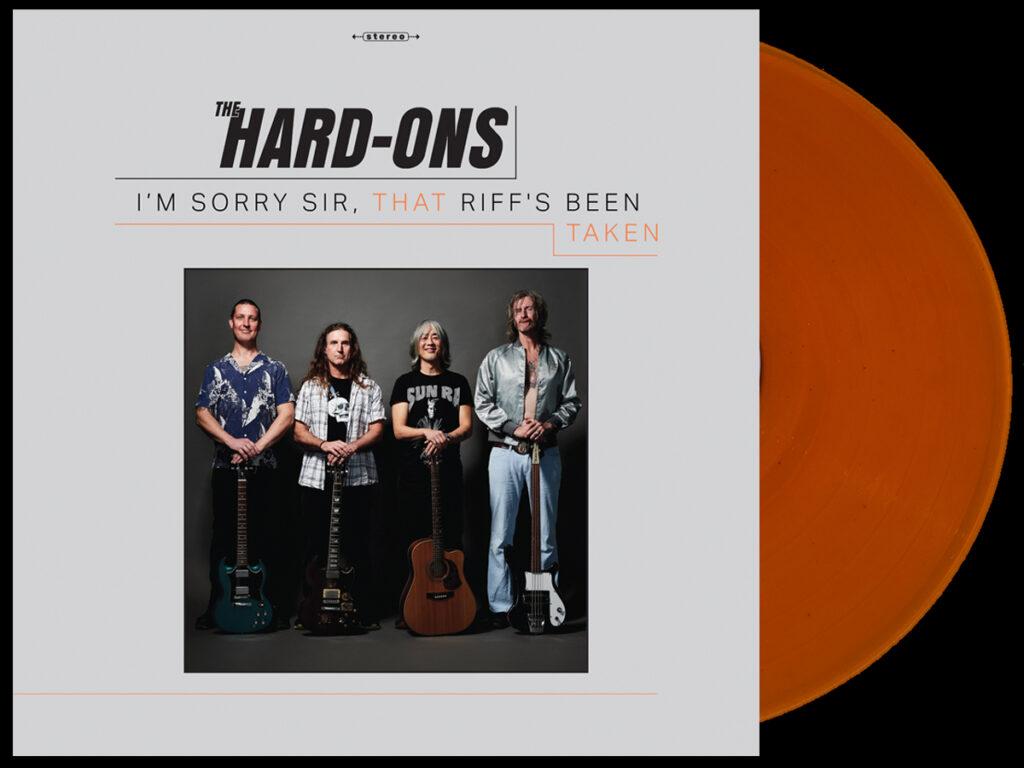 The Hard-Ons - I'm Sorry Sir, That Riff's Been Taken - orange vinyl