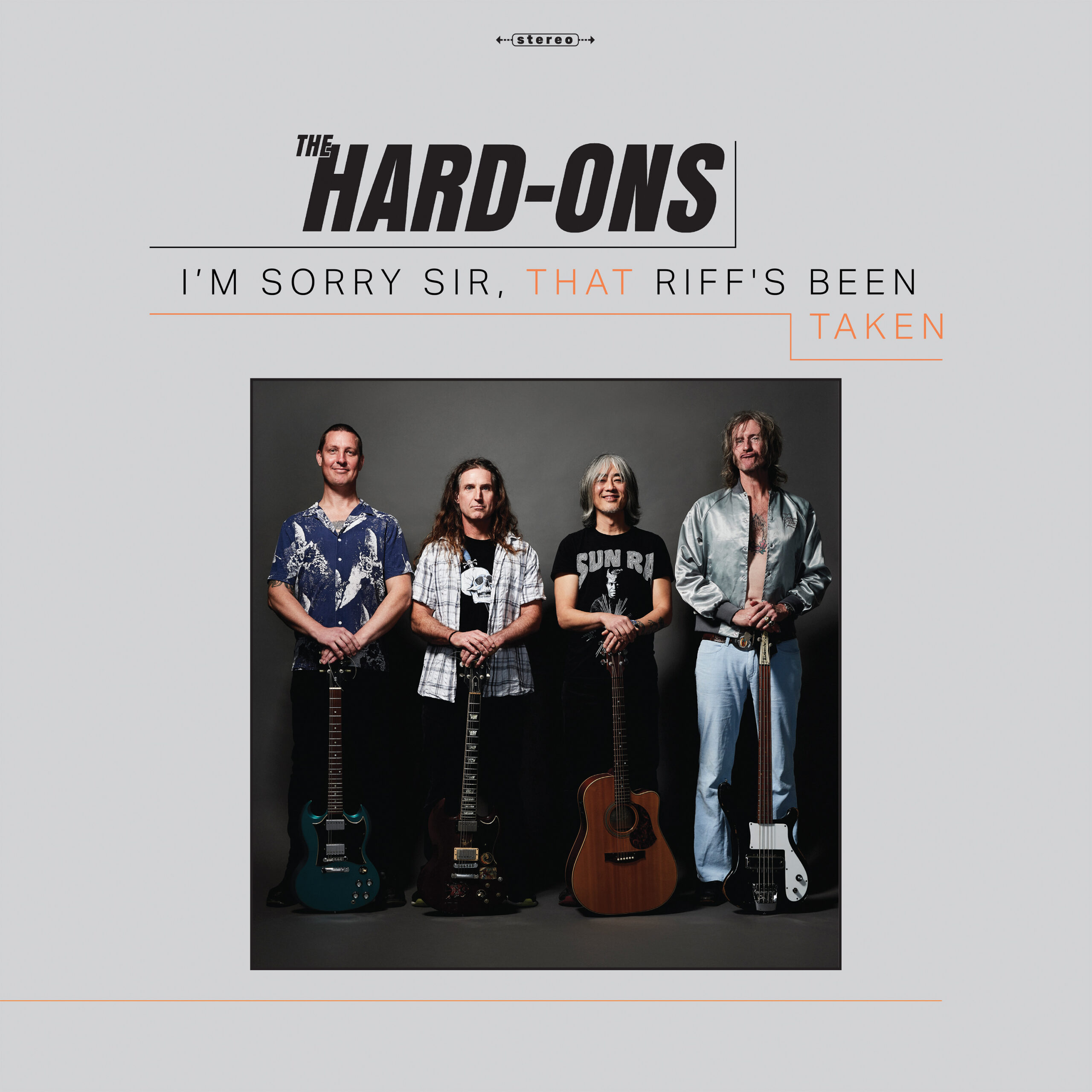 The Hard-Ons - I'm Sorry Sir, That Riff's Been Taken