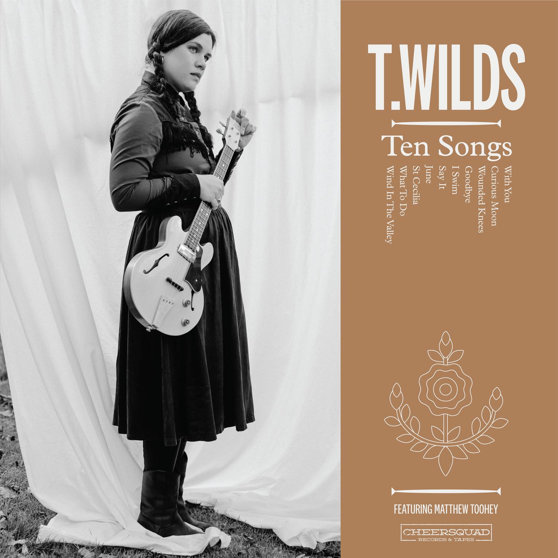 T. Wilds - Ten Songs