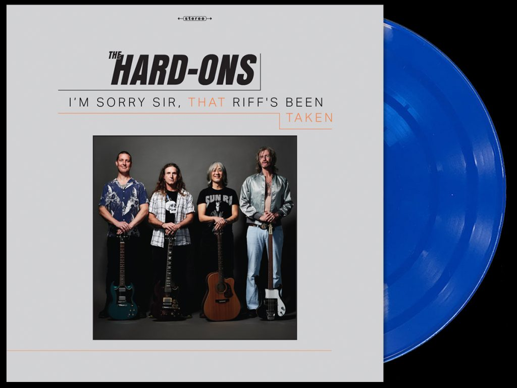 The Hard-Ons - I'm Sorry Sir, That Riff's Been Taken - blue vinyl