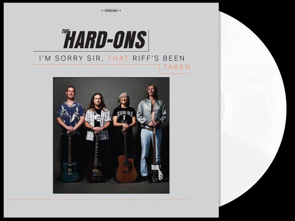 The Hard-Ons - I'm Sorry Sir, That Riff's Been Taken - dandruff white vinyl